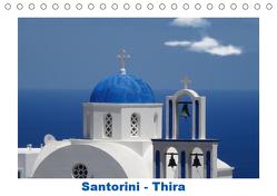 Santorini – Thira (Tischkalender 2019 DIN A5 quer) von Huschka,  Klaus-Peter