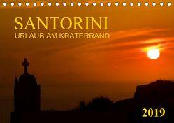 Santorini, Urlaub am Kraterrand (Tischkalender 2019 DIN A5 quer) von Braun,  Werner