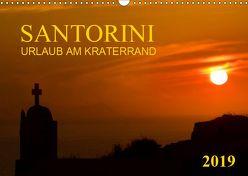 Santorini, Urlaub am Kraterrand (Wandkalender 2019 DIN A3 quer) von Braun,  Werner
