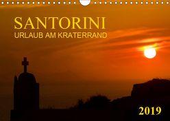 Santorini, Urlaub am Kraterrand (Wandkalender 2019 DIN A4 quer) von Braun,  Werner
