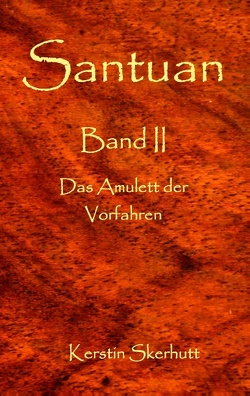 Santuan Band II von Skerhutt,  Kerstin