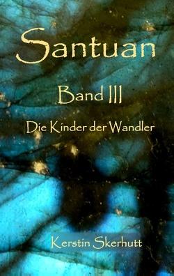 Santuan Band III von Skerhutt,  Kerstin