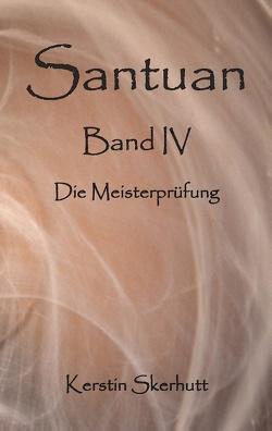 Santuan Band IV von Skerhutt,  Kerstin