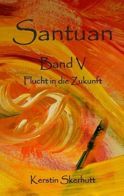 Santuan Band V von Skerhutt,  Kerstin