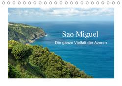 Sao Miguel – Die ganze Vielfalt der Azoren (Tischkalender 2019 DIN A5 quer) von Ebeling,  Christoph
