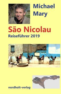 Sao Nicolau Reiseführer von Michael,  Mary