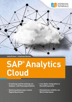 SAP Analytics Cloud von Kerner,  Andreas, Kraus,  Julia