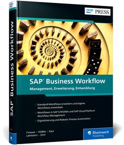 SAP Business Workflow von Finauer,  Florian, Hößler,  Steve, Kast,  Christoph, Lehmann,  Marc, Zinn,  Wladimir