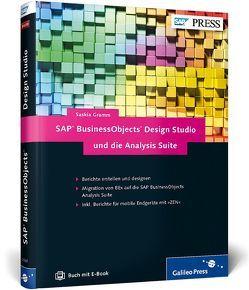 SAP BusinessObjects Design Studio und die Analysis Suite von Gramm,  Saskia