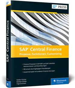 SAP Central Finance von Distler,  Bastian, Durhack,  Ingo, Fischer,  Stefan