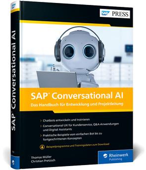 SAP Conversational AI von Mueller,  Thomas, Pretzsch,  Christian