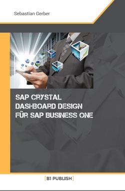 SAP Crystal Dashboard Design für SAP Business One von Gerber,  Sebastian