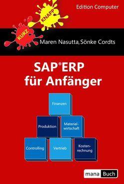 SAP ERP für Anfänger von Cordts,  Sönke, Nasutta,  Maren