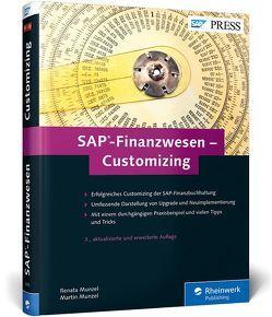 SAP-Finanzwesen – Customizing von Munzel,  Martin, Munzel,  Renata