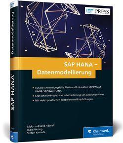 SAP HANA – Datenmodellierung von Anane Adusei,  Dickson, Rötting,  Ingo, Yamada,  Stefan