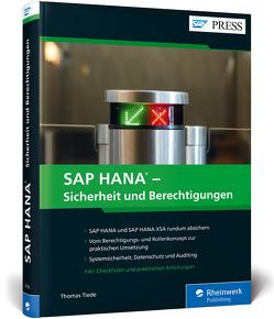 SAP HANA – Sicherheit und Berechtigungen von Tiede,  Thomas