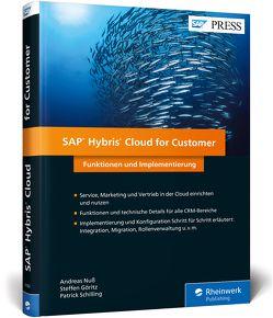 SAP Hybris Cloud for Customer von Göritz,  Steffen, Nuß,  Andreas, Schilling,  Patrick