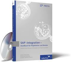 SAP-Integration – Handbuch für Projektleiter und Berater von Achtermeier,  André, Amelung,  Ernst Gerd, Schmitz,  Friedrich Wilhelm