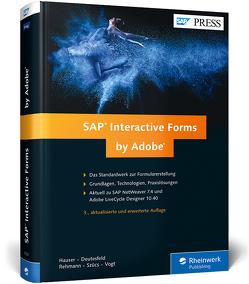 SAP Interactive Forms by Adobe von Deutesfeld,  Andreas, Hauser,  Jürgen, Rehmann,  Stephan, Szücs,  Thomas, Vogt,  Christina