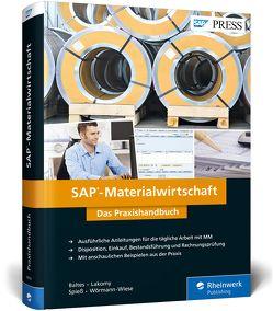 SAP-Materialwirtschaft von Baltes,  Oliver, Lakomy,  Heribert, Spieß,  Petra, Wörmann-Wiese,  Elke