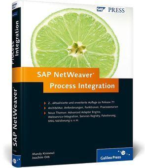 SAP NetWeaver Process Integration von Krimmel,  Mandy, Orb,  Joachim