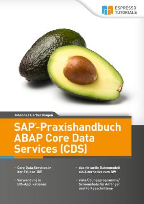 SAP-Praxishandbuch ABAP Core Data Services (CDS) von Johannes,  Gerbershagen