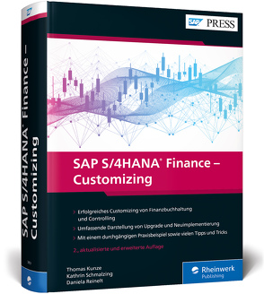 SAP S/4HANA Finance – Customizing von Kunze,  Thomas, Reinelt,  Daniela, Schmalzing,  Kathrin