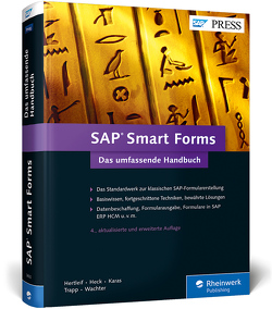 SAP Smart Forms von Heck,  Rinaldo, Hertleif,  Werner, Karas,  Thomas, Trapp,  Tobias, Wachter,  Christoph