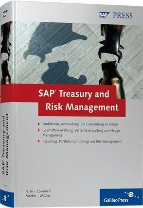SAP Treasury and Risk Management von Jarré,  Sönke, Lövenich,  Reinhold, Martin,  Andreas, Müller,  Klaus G