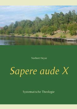 Sapere aude  X von Heyse,  Norbert