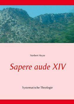 Sapere aude XIV von Heyse,  Norbert