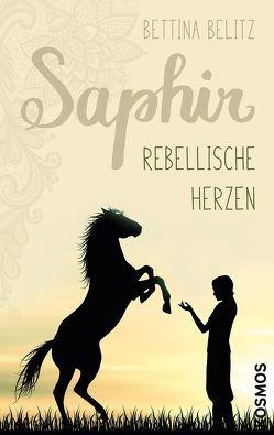 Saphir – Rebellische Herzen von Belitz,  Bettina