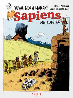 Sapiens von Casanave,  Daniel, Harari,  Yuval Noah, Vandermeulen,  David, Wirthensohn,  Andreas
