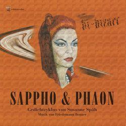 Sappho & Phaon von Benner,  Friedemann, Mahnke,  Sabine, Sappho, Späh,  Susanne, Vaessen,  Cathrin