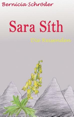 Sara Síth – Die Reisenden von Schröder,  Bernicia