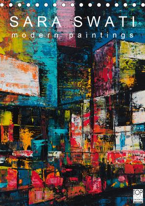 SARA SWATI – modern paintings (Tischkalender 2021 DIN A5 hoch) von SWATI,  SARA