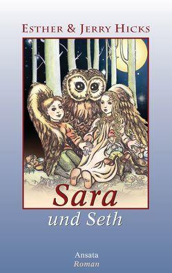 Sara und Seth von Hicks,  Esther