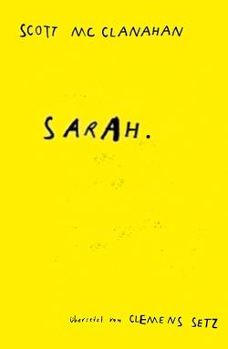 Sarah von McClanahan,  Scott, Setz,  Clemens J.