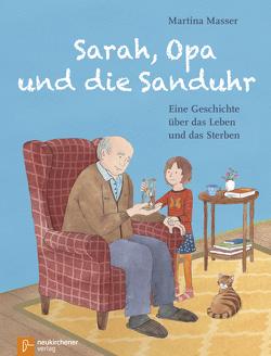 Sarah, Opa und die Sanduhr von Masser,  Martina Christina
