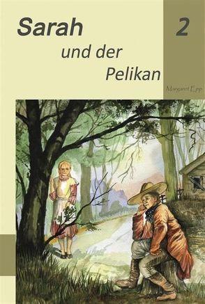 Sarah und der Pelikan von Epp,  Margaret, Fast,  Naemi