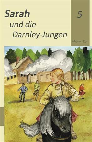 Sarah und die Darnley-Jungen von Epp,  Margaret, Fast,  Naemi
