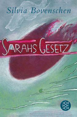 Sarahs Gesetz von Bovenschen,  Silvia