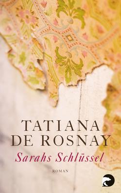 Sarahs Schlüssel von de Rosnay,  Tatiana, Kaps,  Angelika