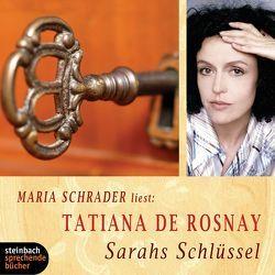 Sarahs Schlüssel von Rosnay,  Tatiana de, Schrader,  Maria