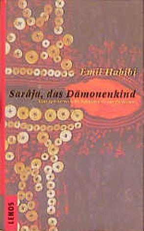 Sarâja, das Dämonenkind von Fähndrich,  Hartmut, Forst,  Nuha, Habibi,  Emil, Rahmer,  Angelika