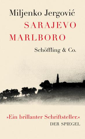 Sarajevo Marlboro von Döbert,  Brigitte, Jergovic,  Miljenko, Strigl,  Daniela