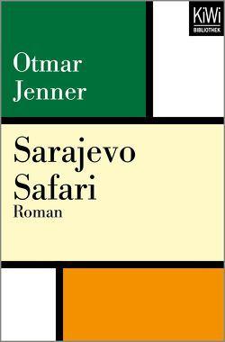 Sarajevo Safari von Jenner,  Otmar