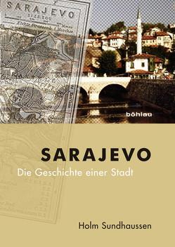 Sarajevo von Sundhaussen,  Holm