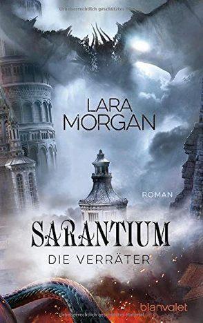 Sarantium – Die Verräter von Claußnitzer,  Maike, Morgan,  Lara