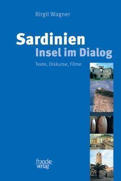 Sardinien – Insel im Dialog von Wagner,  Birgit